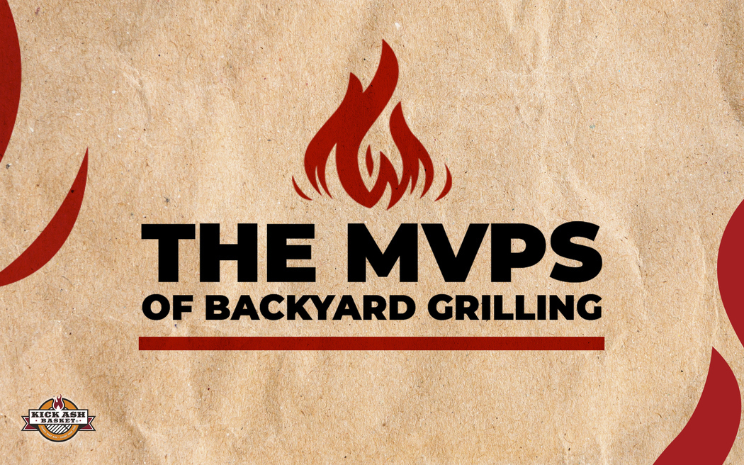 The MVPs of Backyard Grilling
