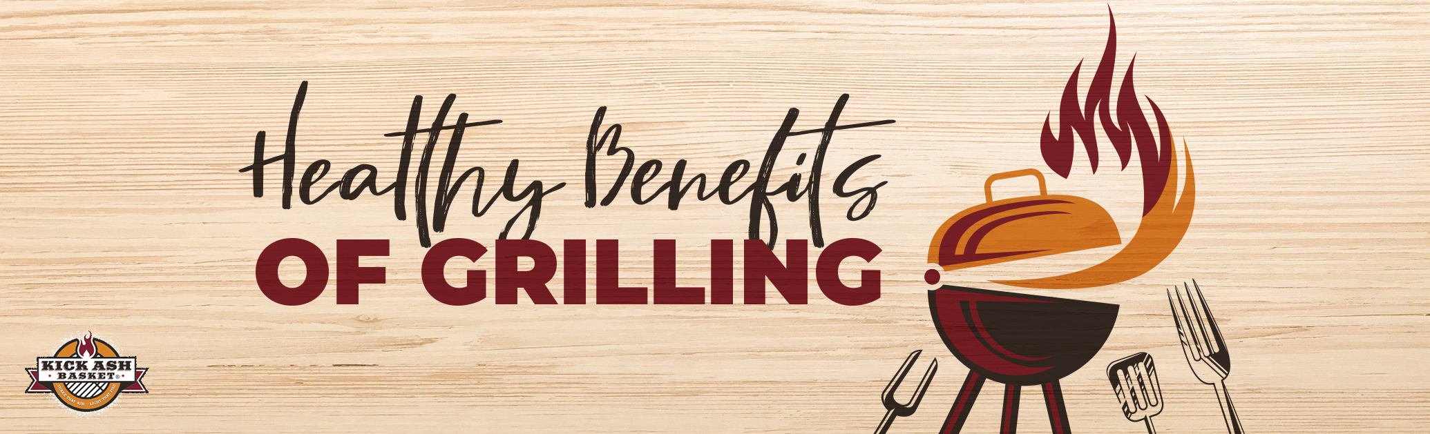 Healthy Benefits of Grilling