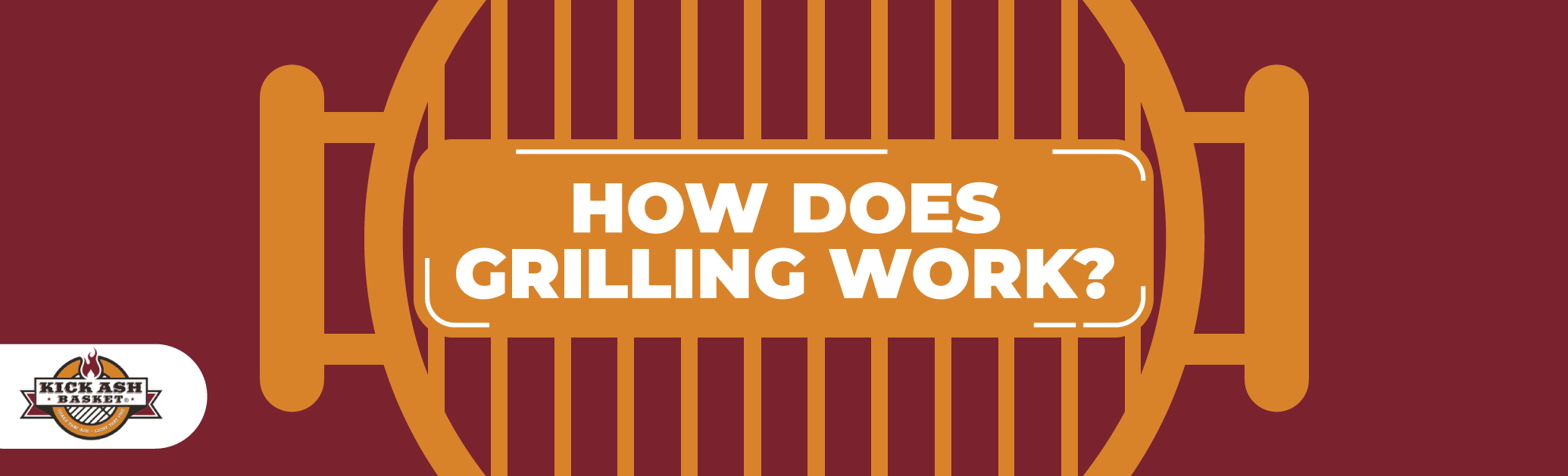 How Does Grilling Work?